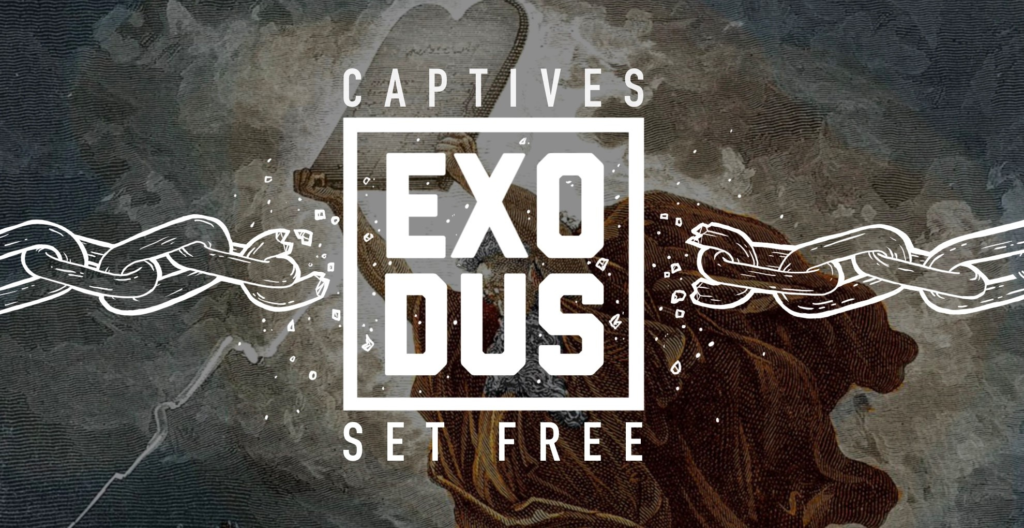 Exodus: Captives Set Free