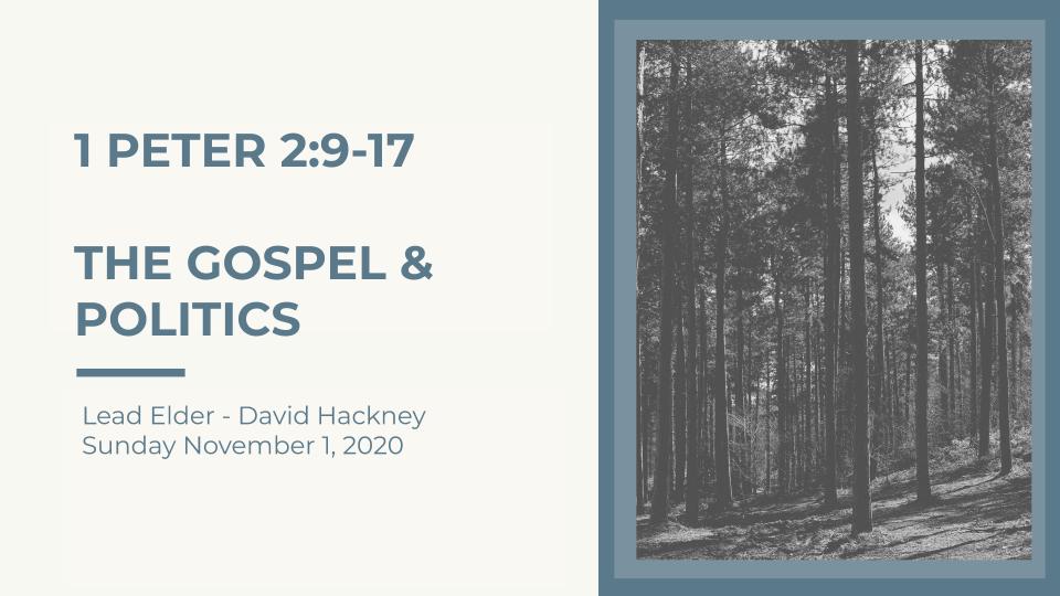 The Gospel & Politics | Sunday, November 1, 2020